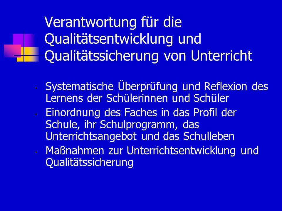 Verantwortung für die Qualitätsentwicklung und Qualitätssicherung von Unterricht