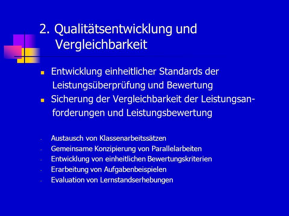 2. Qualitätsentwicklung und Vergleichbarkeit