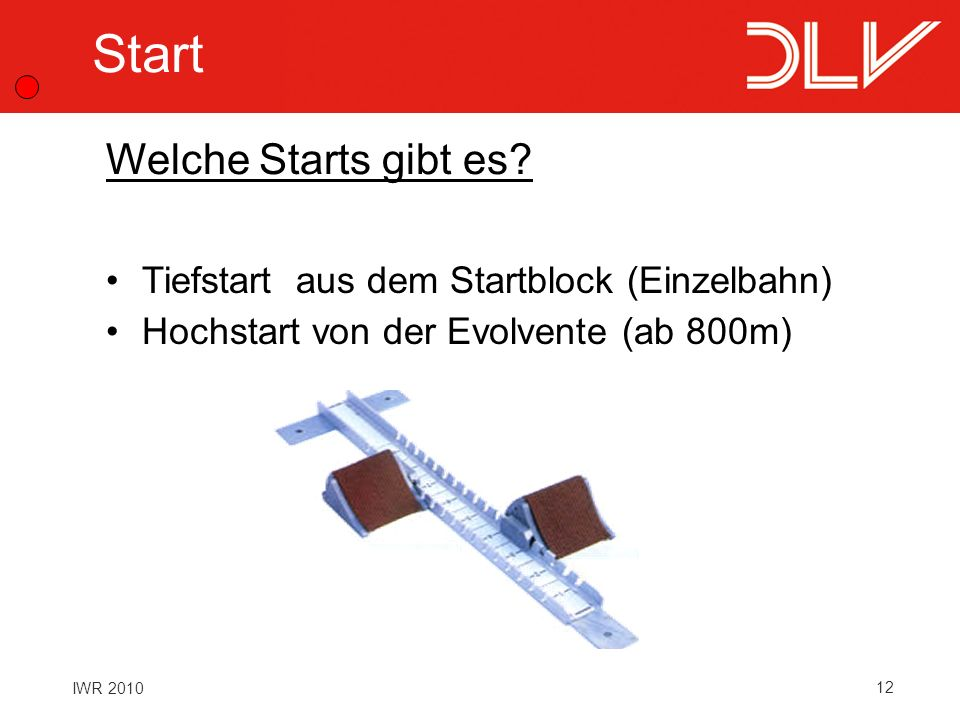 Start Welche Starts gibt es Tiefstart aus dem Startblock (Einzelbahn)
