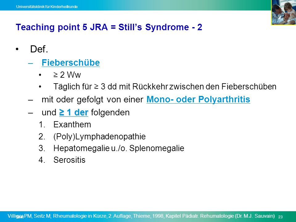 Teaching point 5 JRA = Still's Syndrome - 2
