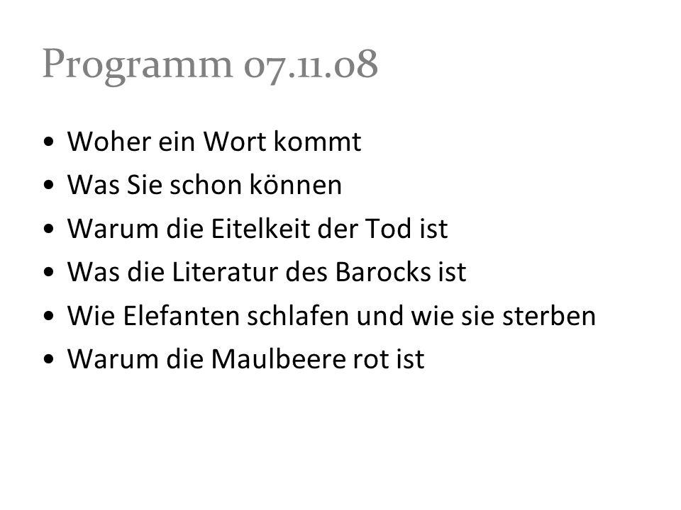 Programm 07.11.08 Woher ein Wort kommt Was Sie schon können