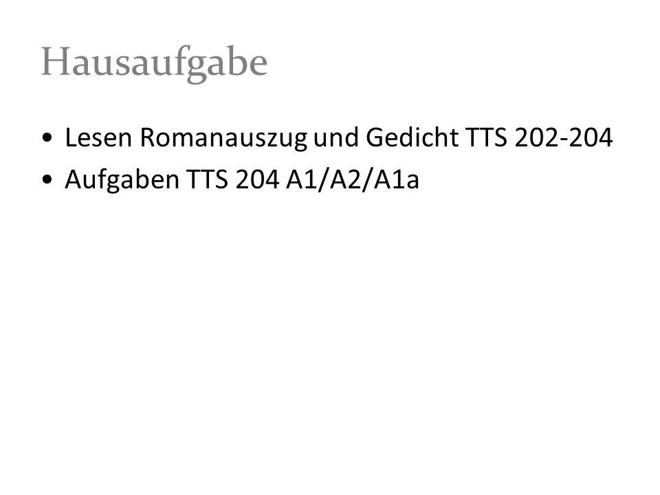 Hausaufgabe Lesen Romanauszug und Gedicht TTS 202-204