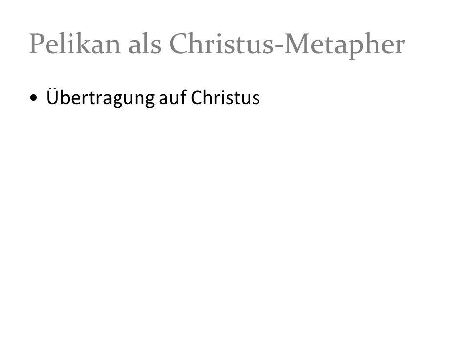 Pelikan als Christus-Metapher