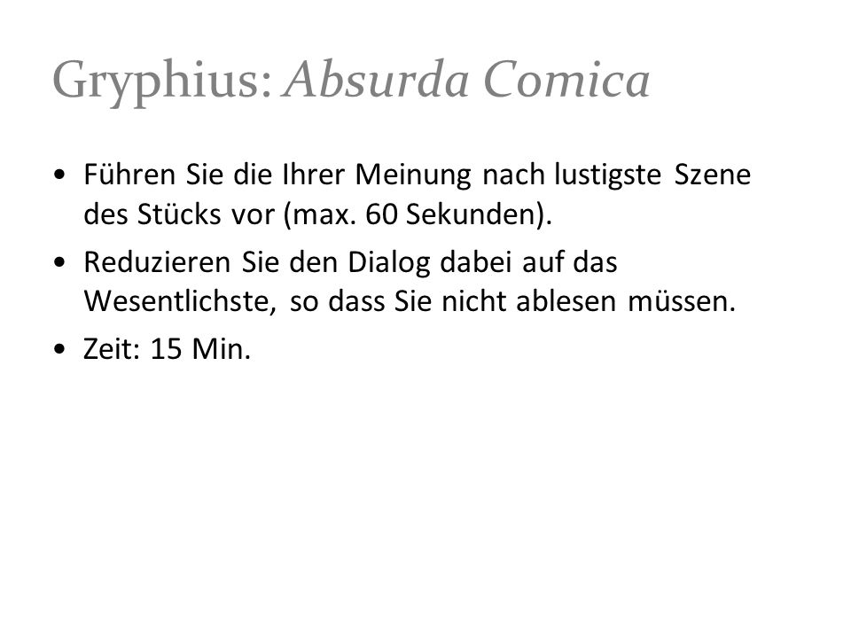 Gryphius: Absurda Comica