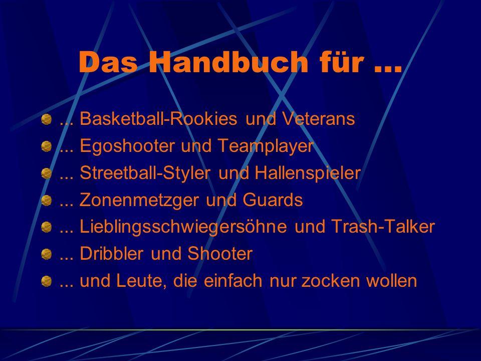 Das Handbuch für ... ... Basketball-Rookies und Veterans