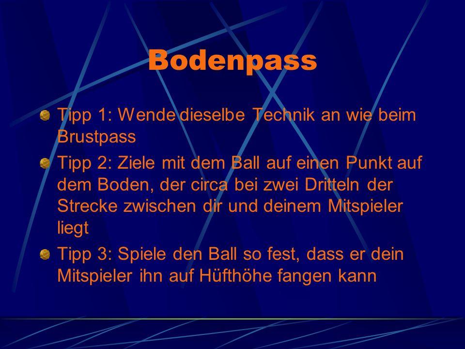 Bodenpass Tipp 1: Wende dieselbe Technik an wie beim Brustpass