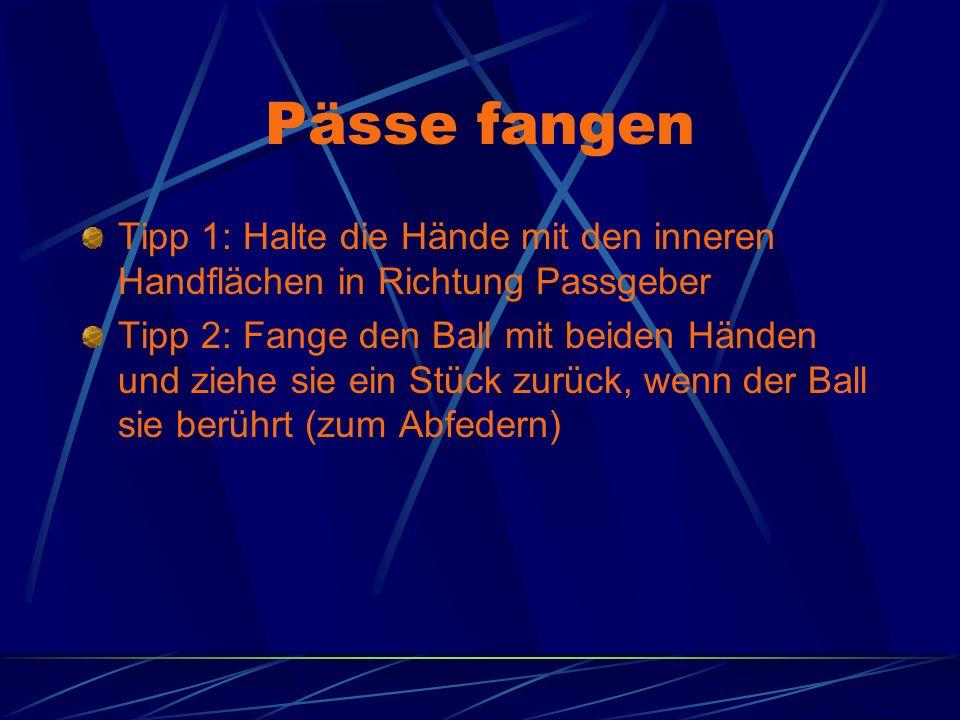 Pässe fangen Tipp 1: Halte die Hände mit den inneren Handflächen in Richtung Passgeber.