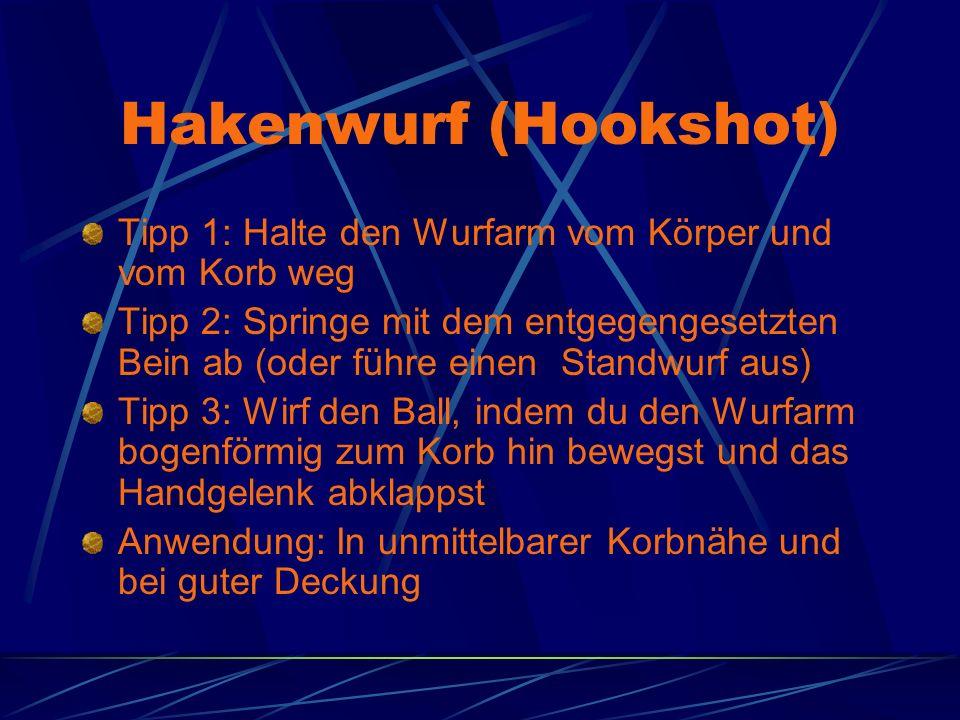 Hakenwurf (Hookshot) Tipp 1: Halte den Wurfarm vom Körper und vom Korb weg.