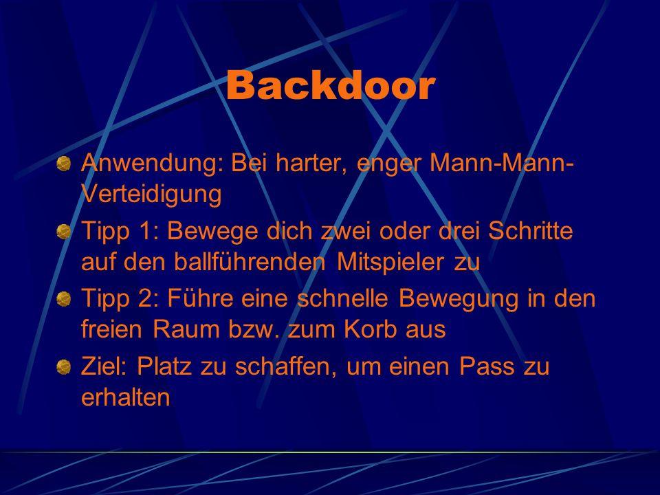 Backdoor Anwendung: Bei harter, enger Mann-Mann-Verteidigung