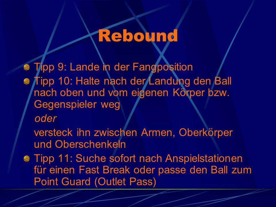 Rebound Tipp 9: Lande in der Fangposition