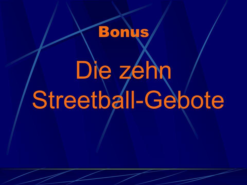 Die zehn Streetball-Gebote