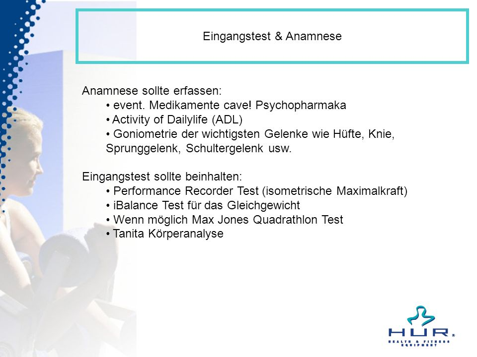 Eingangstest & Anamnese