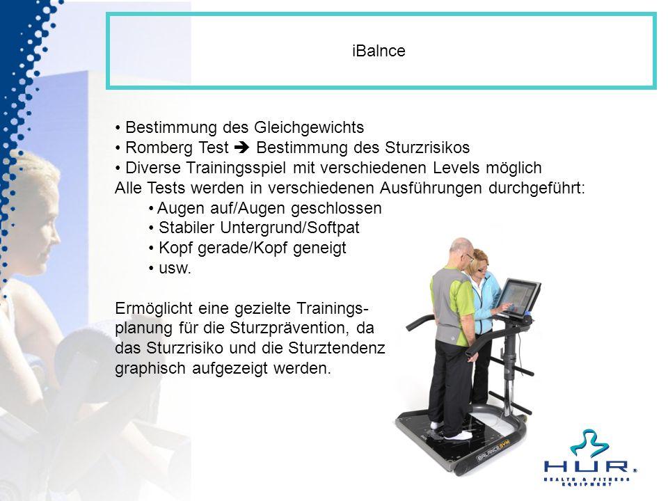 iBalnce Bestimmung des Gleichgewichts. Romberg Test  Bestimmung des Sturzrisikos. Diverse Trainingsspiel mit verschiedenen Levels möglich.