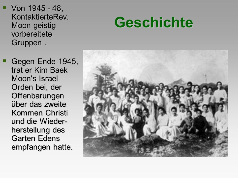 Von 1945 - 48, KontaktierteRev. Moon geistig vorbereitete Gruppen .