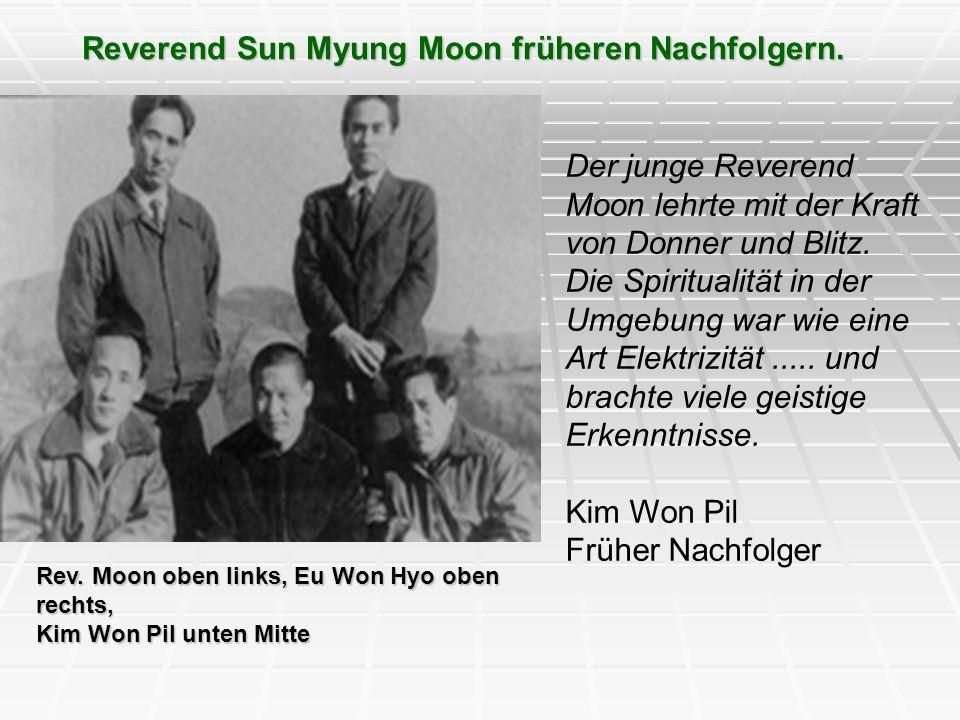 Reverend Sun Myung Moon früheren Nachfolgern.