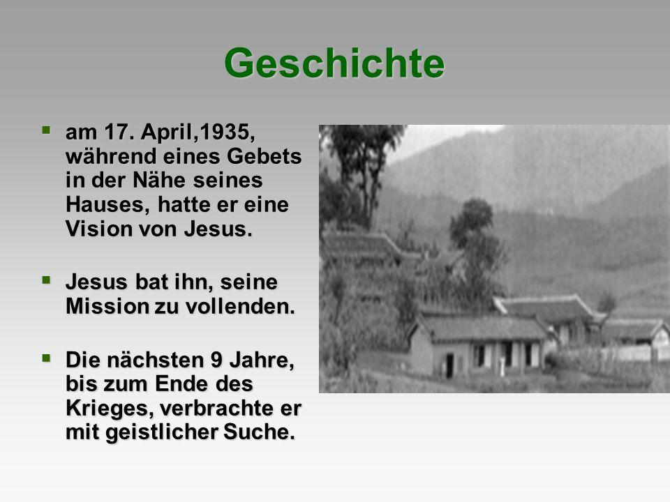 Geschichte am 17. April,1935, während eines Gebets in der Nähe seines Hauses, hatte er eine Vision von Jesus.