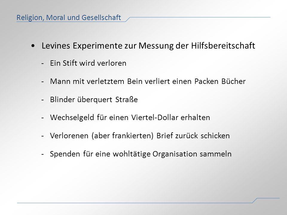 • Levines Experimente zur Messung der Hilfsbereitschaft