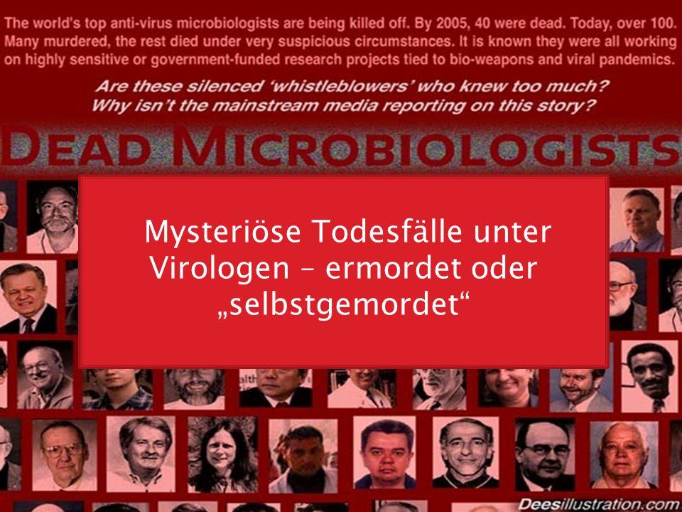 "Mysteriöse Todesfälle unter Virologen – ermordet oder ""selbstgemordet"
