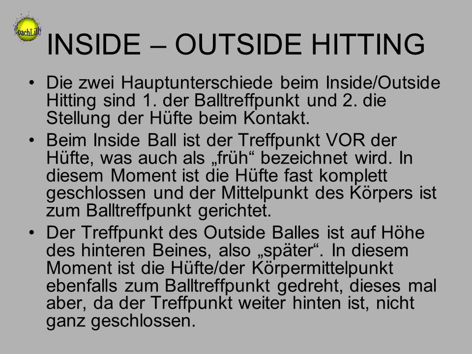 INSIDE – OUTSIDE HITTING
