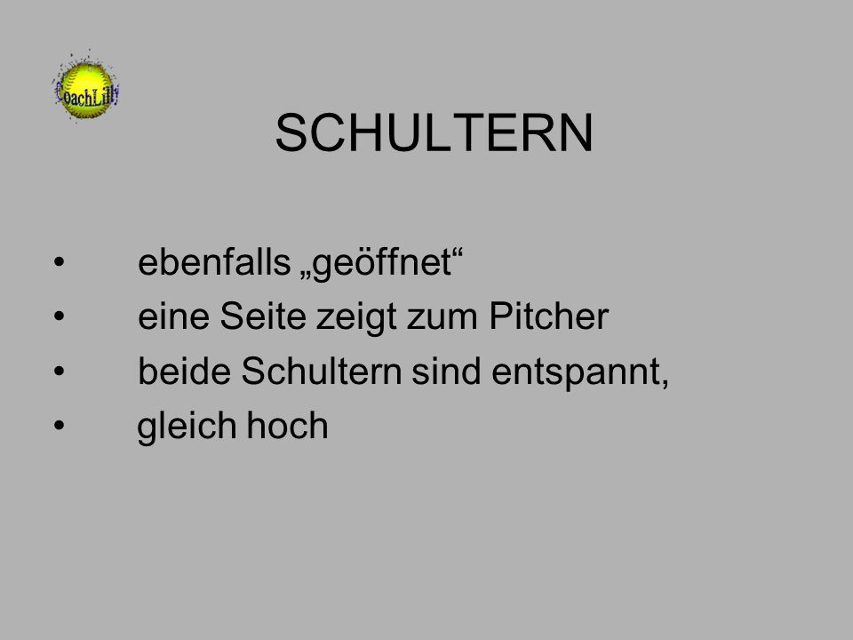 """SCHULTERN ebenfalls """"geöffnet eine Seite zeigt zum Pitcher"""