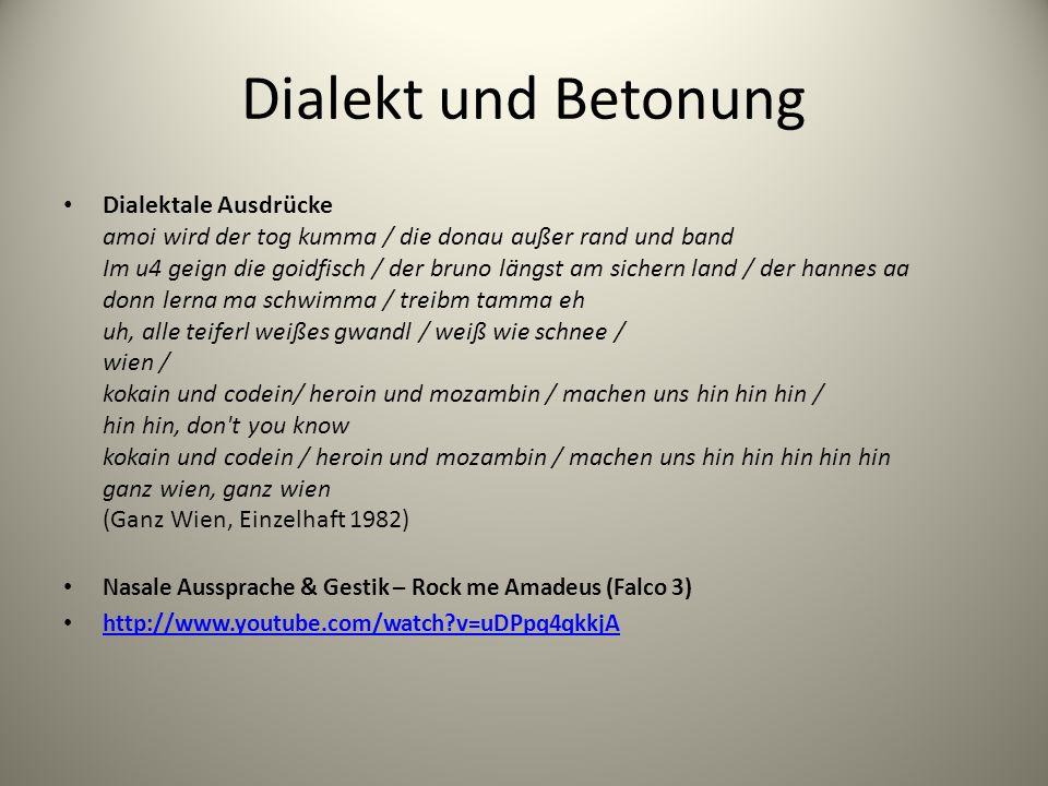 Dialekt und Betonung