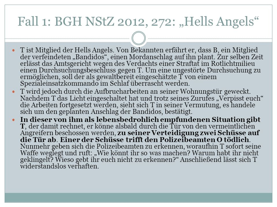 "Fall 1: BGH NStZ 2012, 272: ""Hells Angels"