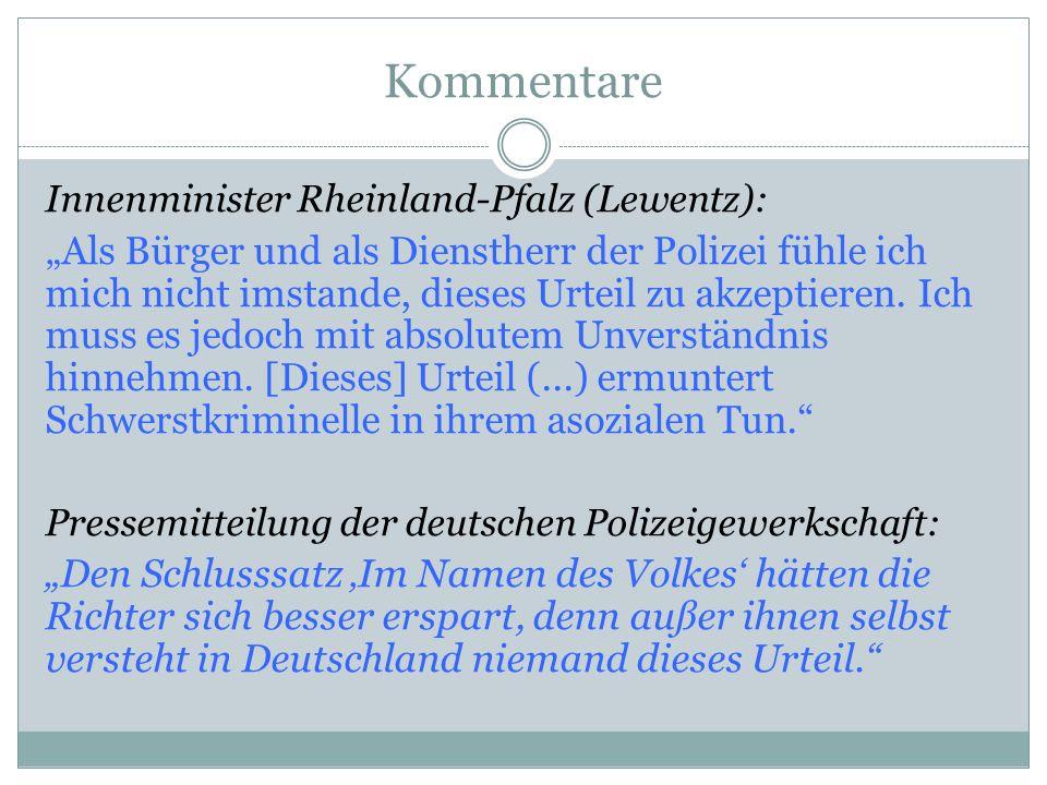 Kommentare Innenminister Rheinland-Pfalz (Lewentz):