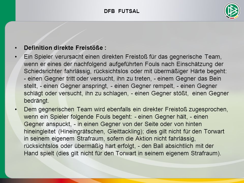 Definition direkte Freistöße :