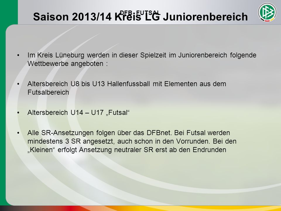 Saison 2013/14 Kreis LG Juniorenbereich