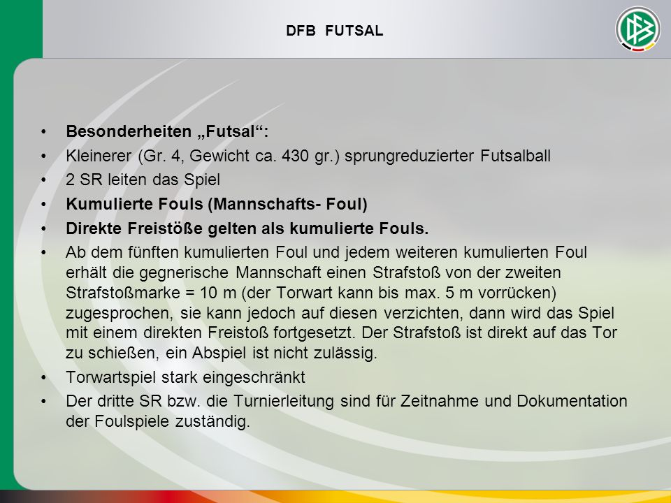 """Besonderheiten """"Futsal :"""
