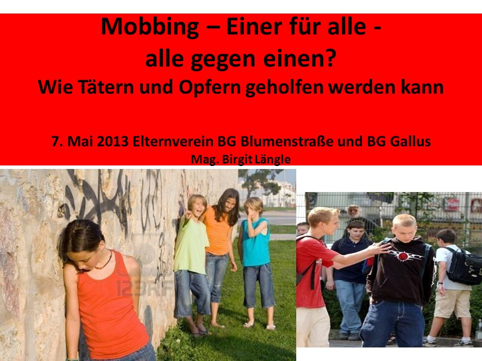 Mobbing – Einer für alle - alle gegen einen