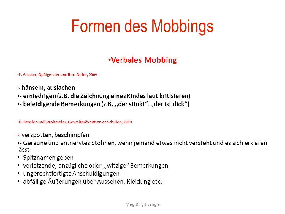 Formen des Mobbings Verbales Mobbing