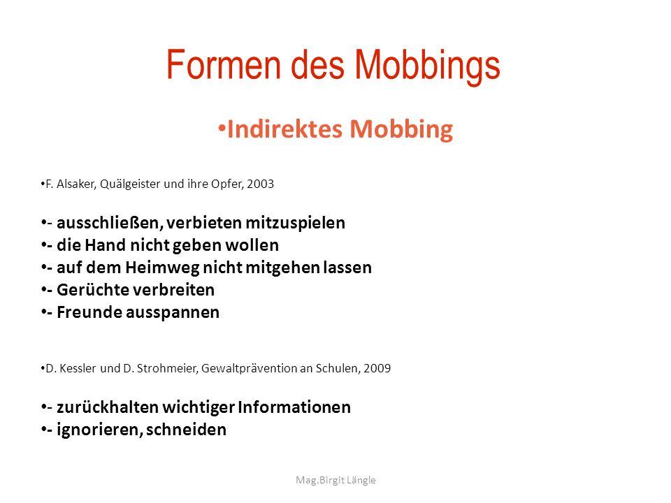 Formen des Mobbings Indirektes Mobbing