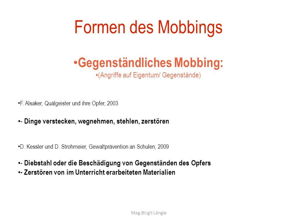 Gegenständliches Mobbing: