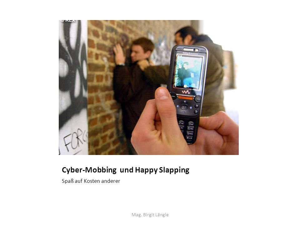 Cyber-Mobbing und Happy Slapping