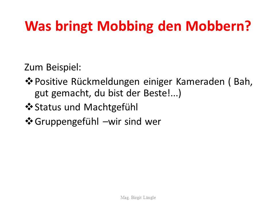 Was bringt Mobbing den Mobbern