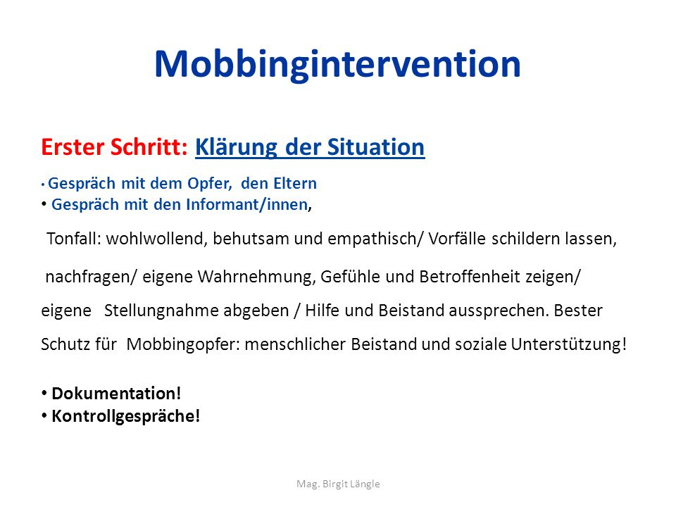 Mobbingintervention Erster Schritt: Klärung der Situation