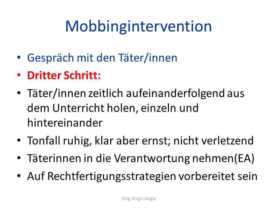 Mobbingintervention Gespräch mit den Täter/innen Dritter Schritt: