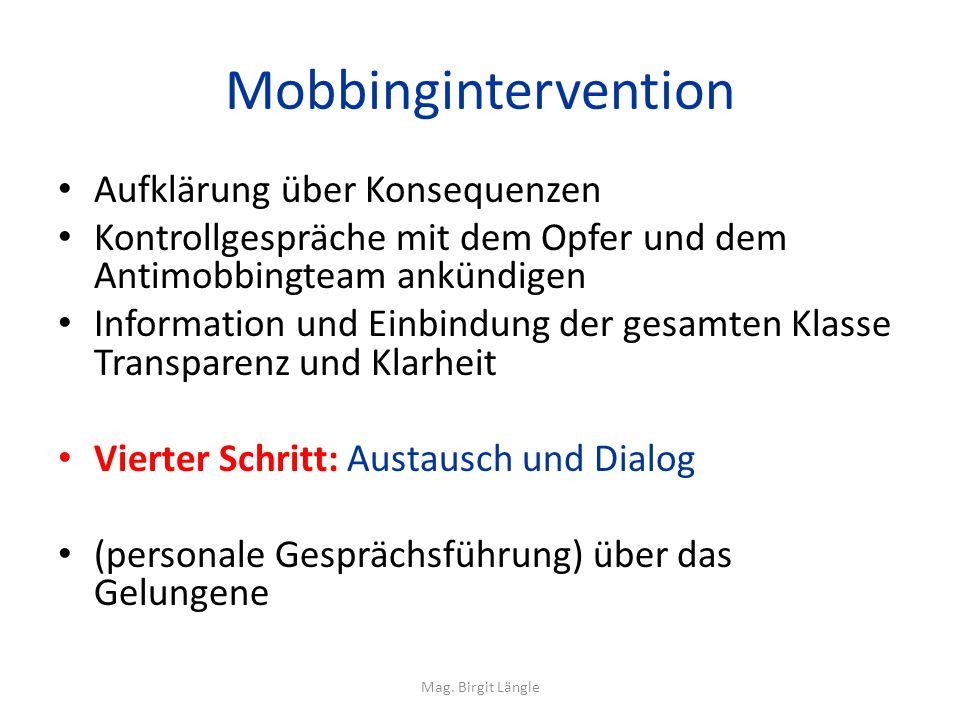 Mobbingintervention Aufklärung über Konsequenzen