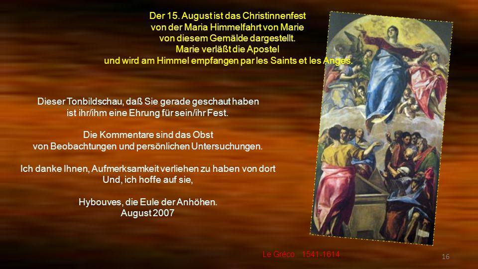Der 15. August ist das Christinnenfest