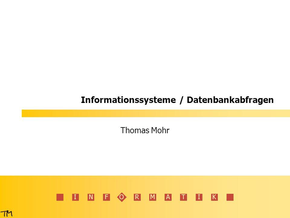 Informationssysteme / Datenbankabfragen