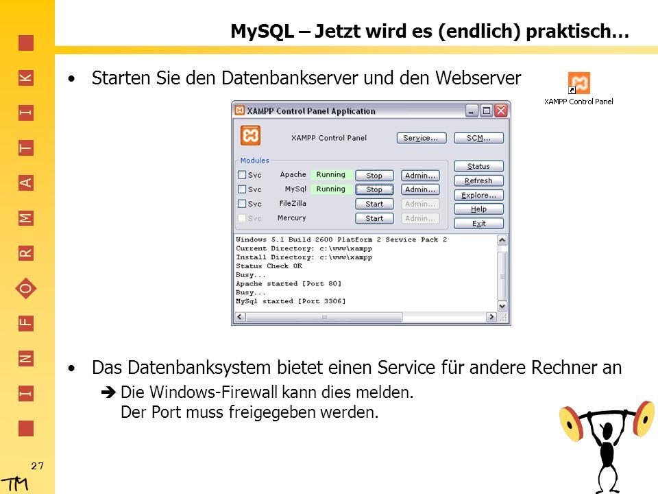 MySQL – Jetzt wird es (endlich) praktisch…
