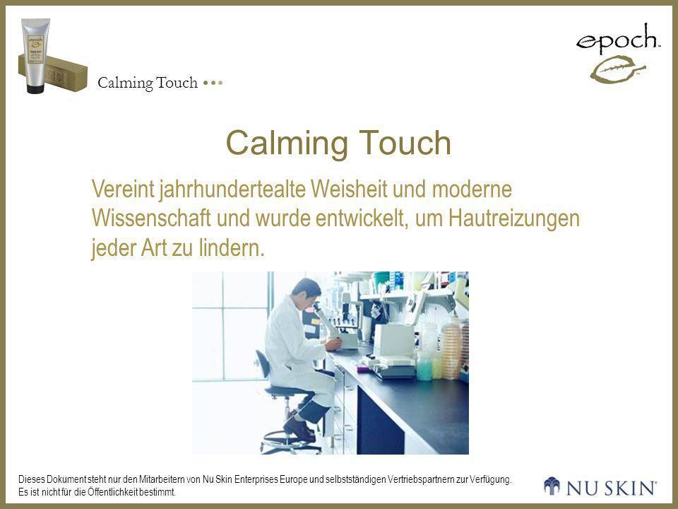 Calming Touch Vereint jahrhundertealte Weisheit und moderne Wissenschaft und wurde entwickelt, um Hautreizungen jeder Art zu lindern.