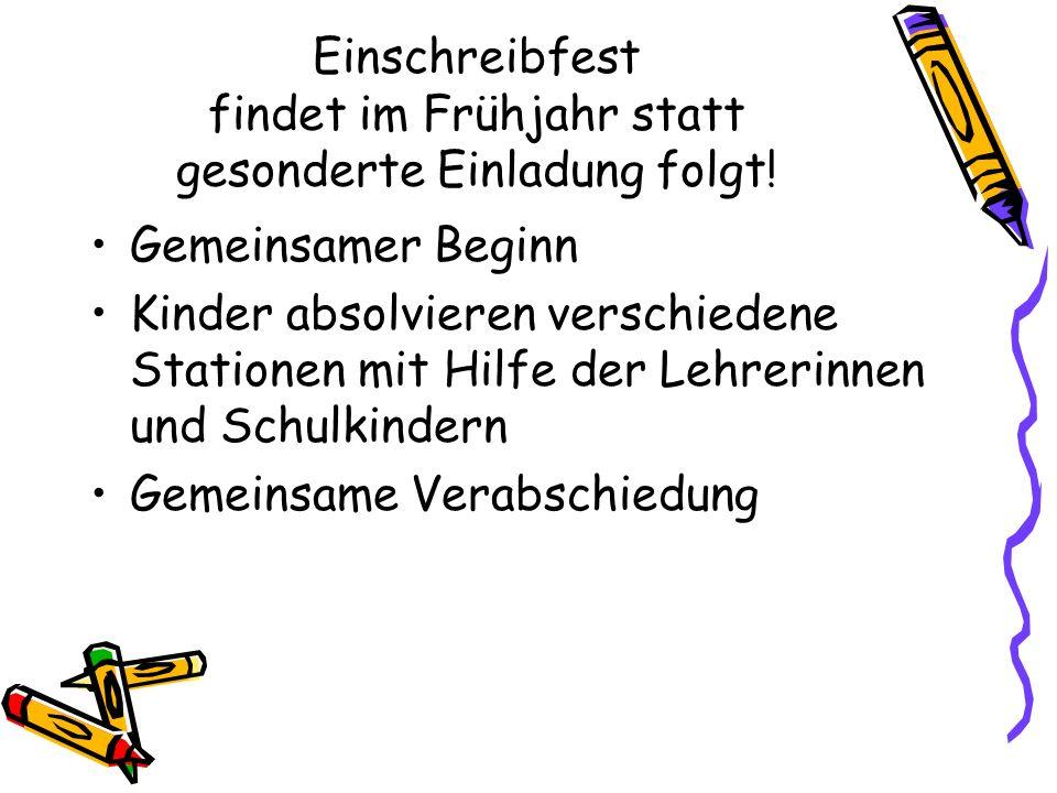 Einschreibfest findet im Frühjahr statt gesonderte Einladung folgt!