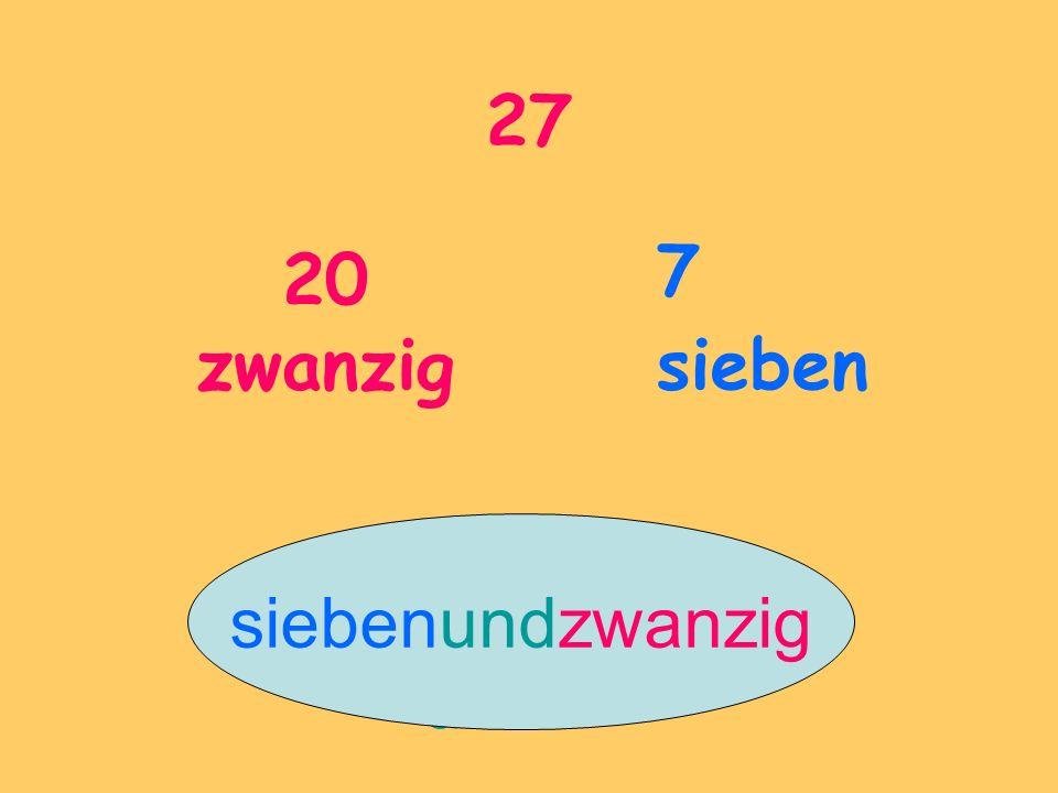27 20 zwanzig 7 sieben siebenundzwanzig und