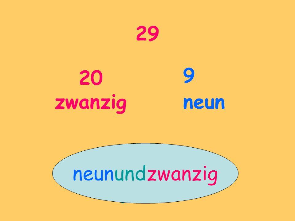 29 20 zwanzig 9 neun neunundzwanzig und