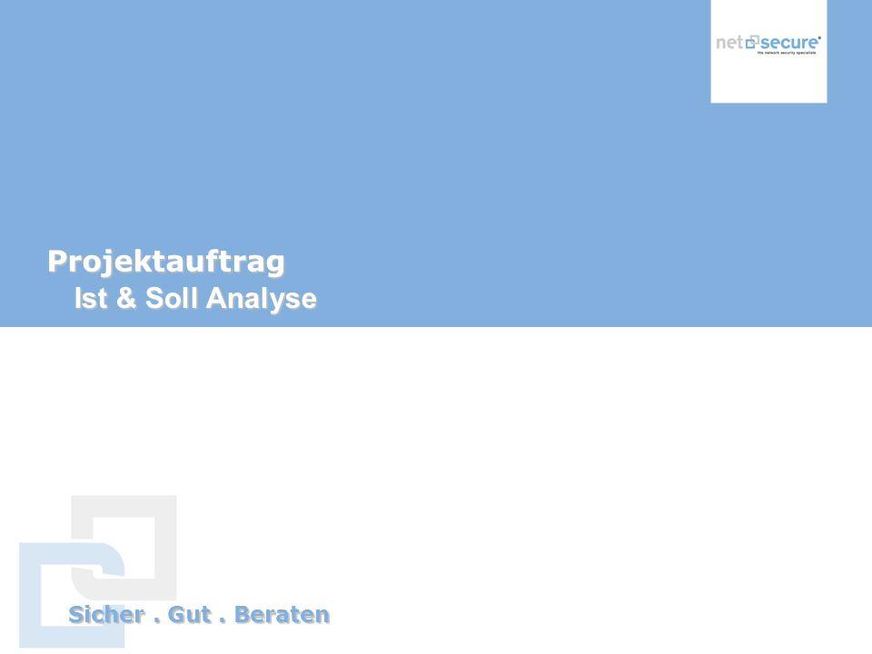 Projektauftrag Ist & Soll Analyse
