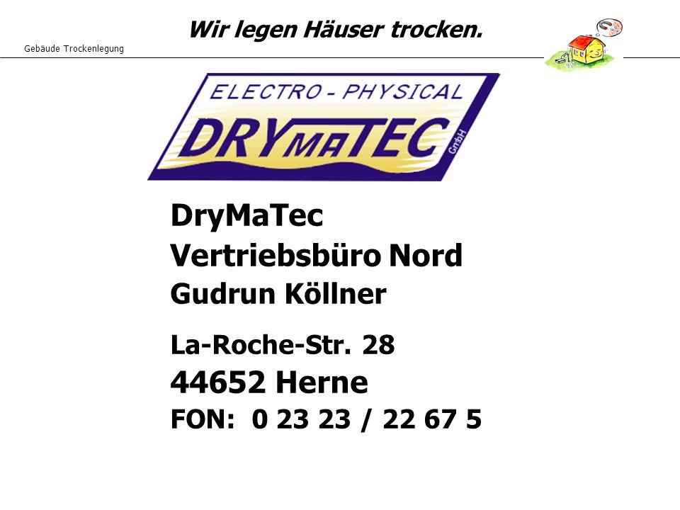 DryMaTec Vertriebsbüro Nord 44652 Herne Gudrun Köllner