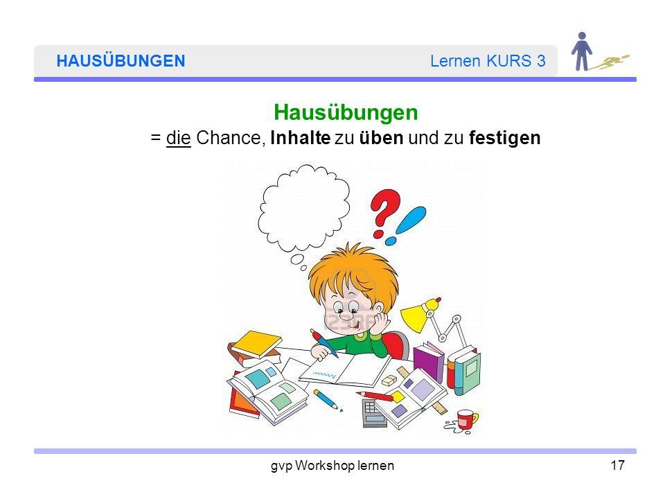 HAUSÜBUNGEN Lernen KURS 3