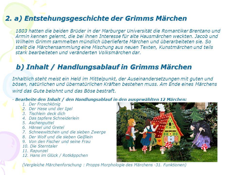 2. a) Entstehungsgeschichte der Grimms Märchen